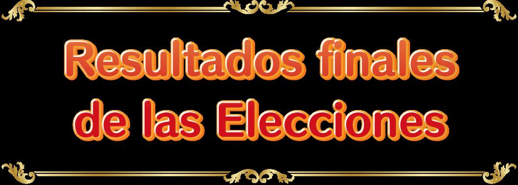 Resultados finales de las Elecciones