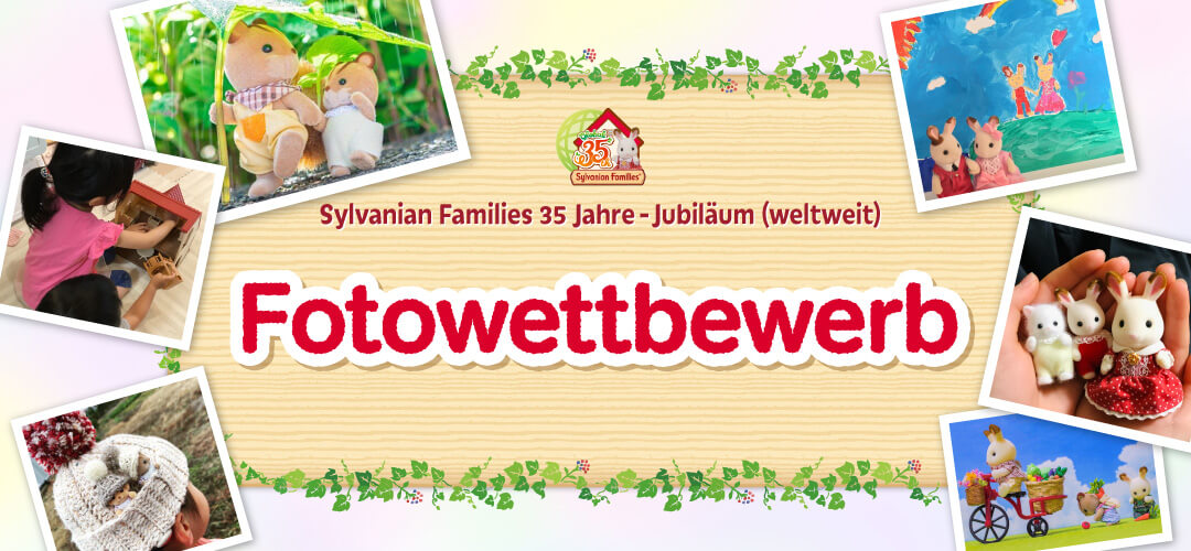 Sylvanian Families 35 Jahre - Jubiläum (weltweit) Fotowettbewerb